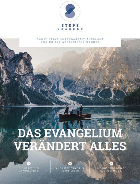 Magazin für Mitarbeiter: Das Evangelium verändert alles