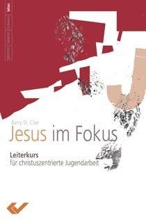 Jesus im Fokus