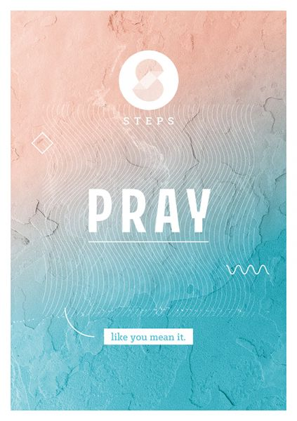 "STEPS Magazin ""Pray like you mean it"""