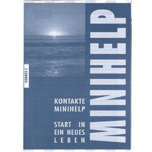 Minihelp 2: Start in ein neues Leben