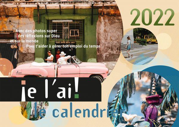 je l´ai! 2022 - Ich hab's! Kalender 2022 (Französische Version)